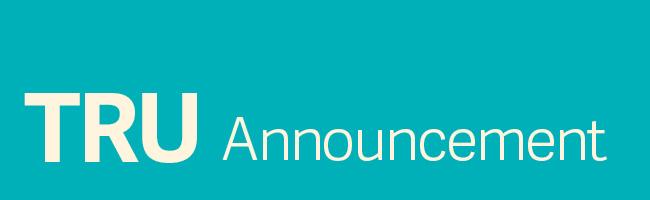 TRU Announcement