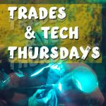 Trades & Tech Thursdays graphic
