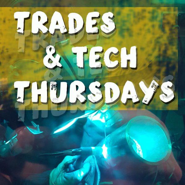 Trades & Tech Thursdays graphic